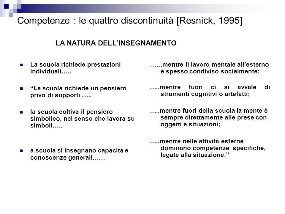 Competenze : le quattro discontinuità [Resnick, 1995]